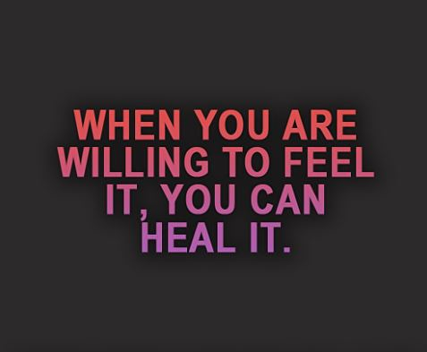 feel it to heal it